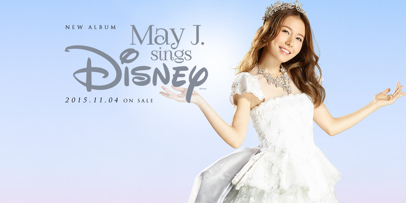 NEW RELEASE May J. sings Disney