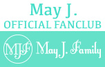 OFFICIAL FANCLUB May J. Family